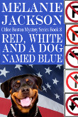 Red, White and a Dog Named Blue
