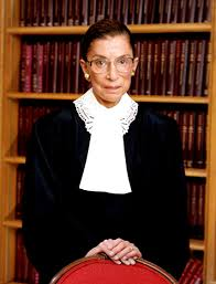 Justice Ruth Bader Ginsburg Nevertheless, she persisted.